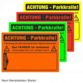 Warnplaketten Parkkralle, Neon Folie