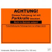 Warnplaketten Parkkralle Neonorange, Haftpapier