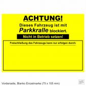 Warnplaketten Parkkralle Neongelb, Haftpapier